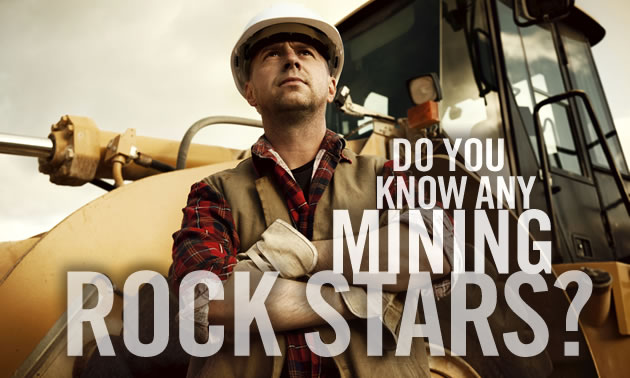 Do you know any mining rock stars?