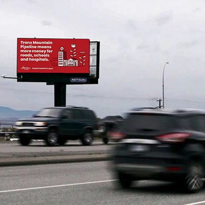 An example of a billboard supporting Trans Mountain Pipeline in Kelowna, B.C.